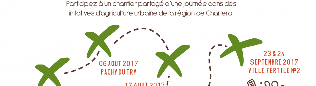 Ville Fertile – Tour des initiatives – 6 et 17 août 2017