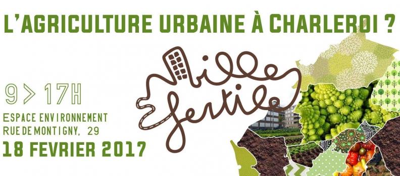 Ville fertile – l'agriculture urbaine à Charleroi : le programme complet