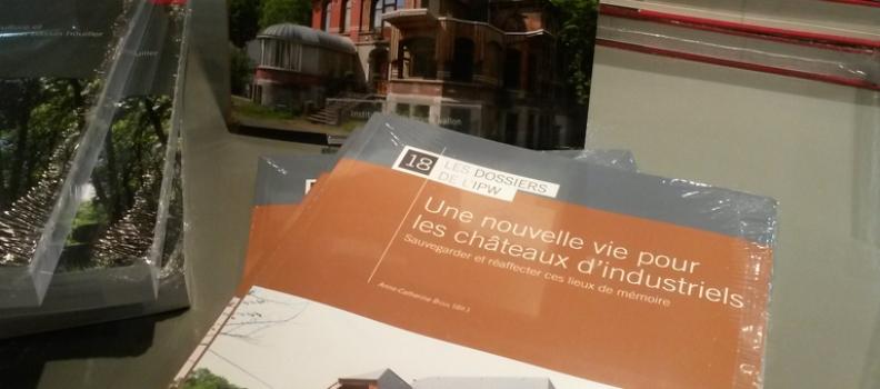 Bientôt en librairies : «Une nouvelle vie pour les châteaux industriels : sauvegarder et réaffecter ces lieux de mémoire»