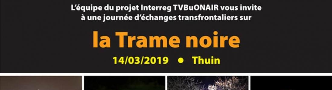 TVBuONAIR : journée d'échanges transfrontaliers sur la Trame noire le 14 mars à Thuin