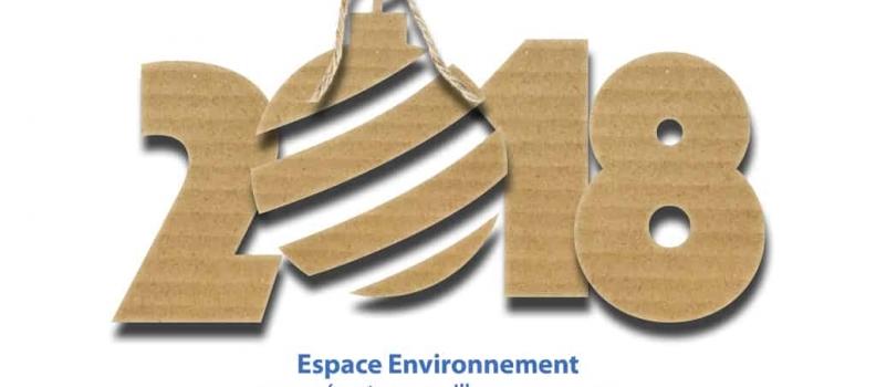 Espace Environnement vous souhaite une heureuse année 2018